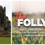 Excitement builds ahead of Cullohill's Folly Festival 2018 🗓 🗺